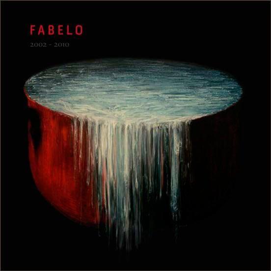 Fabelo 2002 – 2010