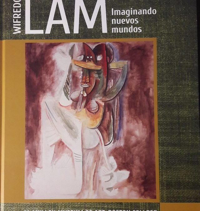 Wifredo Lam. Imaginando Nuevos Mundos